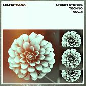 Play & Download Urban Stories Techno, Vol. 4 by Various Artists | Napster