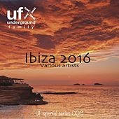 UF Ibiza 2016 by Various Artists