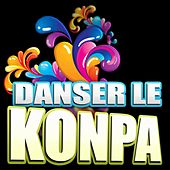 Danser le konpa by Various Artists