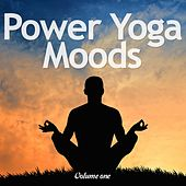 Power Yoga Moods, Vol. 1 (Perfect Chillout Tunes For Yoga Sessions) by Various Artists