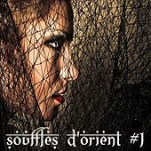 Play & Download Souffles d'Orient Vol.1 by Various Artists | Napster