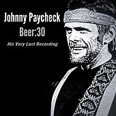 Play & Download Beer:30 by Johnny Paycheck | Napster