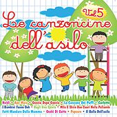 Le canzoncine dell'asilo, Vol. 5 by Various Artists
