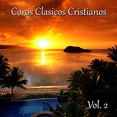 Play & Download Coros Clásicos Cristianos, Vol. 2 (Roca de la Eternidad) by Various Artists | Napster
