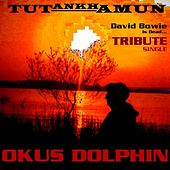 Tutankhamun: David Bowie Is Dead... (A Tribute) - Single by Okus Dolphin