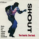 Shout (Two Hearts. One Beat) [Jeffrey Hornaday's Original Picture Motion Soundtrack] von Various Artists