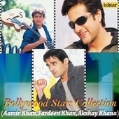 Bollywood Stars Collection (Aamir Khan, Fardeen Khan, Akshay Khana) by Various Artists