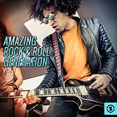 Play & Download Amazing Rock & Roll Generation, Vol. 1 by Various Artists | Napster