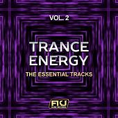 Trance Energy, Vol. 2 (The Essential Tracks) von Various Artists