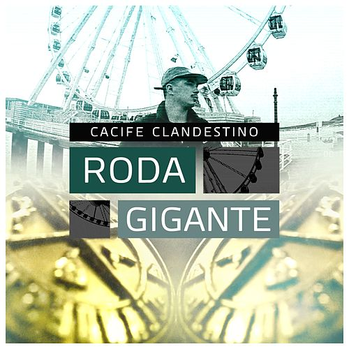 Roda Gigante de Cacife Clandestino