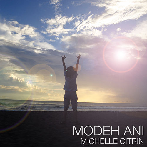 Modeh Ani by Michelle Citrin