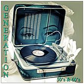 Generation 50's & 60's by Various Artists