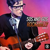 Play & Download 50's and 60's Rockabilly, Vol. 2 by Various Artists | Napster