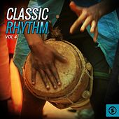 Play & Download Classic Rhythm, Vol. 4 by Various Artists | Napster