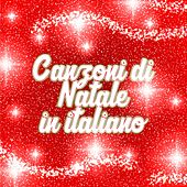 Canzoni di Natale in italiano by Various Artists
