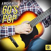 Play & Download A Night with 60's Pop, Vol. 2 by Various Artists | Napster