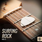Play & Download Surfing Rock, Vol. 3 by Various Artists | Napster