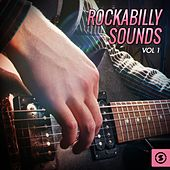 Play & Download Rockabilly Sounds, Vol. 1 by Various Artists | Napster