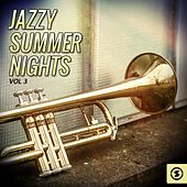 Jazzy Summer Nights, Vol. 3 by Various Artists