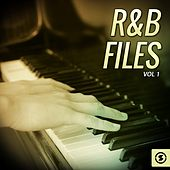R&B Files, Vol. 1 by Various Artists