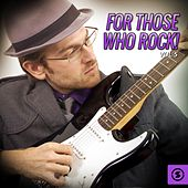 For Those Who Rock!, Vol. 5 by Various Artists