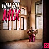 Play & Download Old Hit Mix, Vol. 3 by Various Artists | Napster