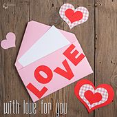 Play & Download With Love for You by Various Artists | Napster