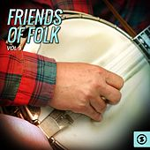 Play & Download Friends of Folk, Vol. 3 by Various Artists | Napster