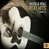 Play & Download Rock & Roll Great Hits, Vol. 3 by Various Artists | Napster
