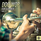 Play & Download Doo Wop for Summer, Vol. 1 by Various Artists | Napster