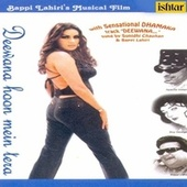 Play & Download Deewana Hoon Mein Tera by Various Artists | Napster