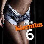Bailar Kizomba, Vol. 6 by Various Artists