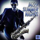 Jazzy Summer Nights, Vol. 1 by Various Artists