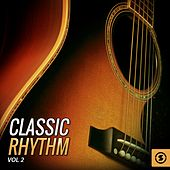 Play & Download Classic Rhythm, Vol. 2 by Various Artists | Napster