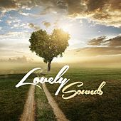 Play & Download Lovely Sounds by Various Artists | Napster