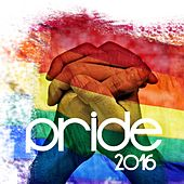 Play & Download Pride 2016 by Various Artists | Napster