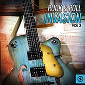Play & Download Rock & Roll Invasion, Vol. 3 by Various Artists | Napster