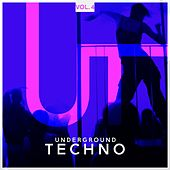 Play & Download Underground Techno, Vol. 4 by Various Artists   Napster