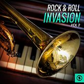 Play & Download Rock & Roll Invasion, Vol. 2 by Various Artists | Napster