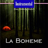Instrumental (Easy Listening Music) (La Boheme) by Various Artists