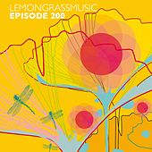 Lemongrassmusic Episode 200 (The Best of 2012 - 2015) by Various Artists