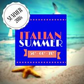 Italian Summer (Italian hits 50', 60', 70') by Various Artists