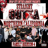 Play & Download Straight Outta Northern California: Family Reunion, Vol. 4 by Various Artists | Napster