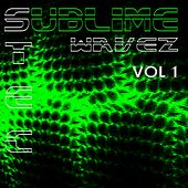 Play & Download Sublime Wavez - Tec, Vol. 1 by Various Artists | Napster