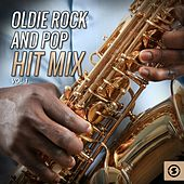 Play & Download Oldie Rock and Pop Hit Mix, Vol. 1 by Various Artists | Napster