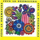 Play & Download Viva la Primavera by Various Artists | Napster
