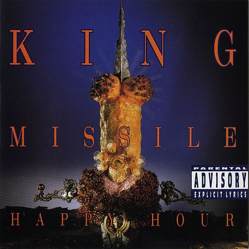 Play & Download Happy Hour by King Missile | Napster