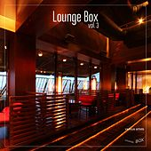 Play & Download Lounge Box, Vol. 3 by Various Artists | Napster