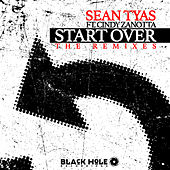 Start Over (The Remixes) by Sean Tyas