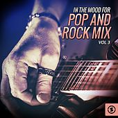 Play & Download In the Mood for Pop and Rock Mix, Vol. 3 by Various Artists | Napster